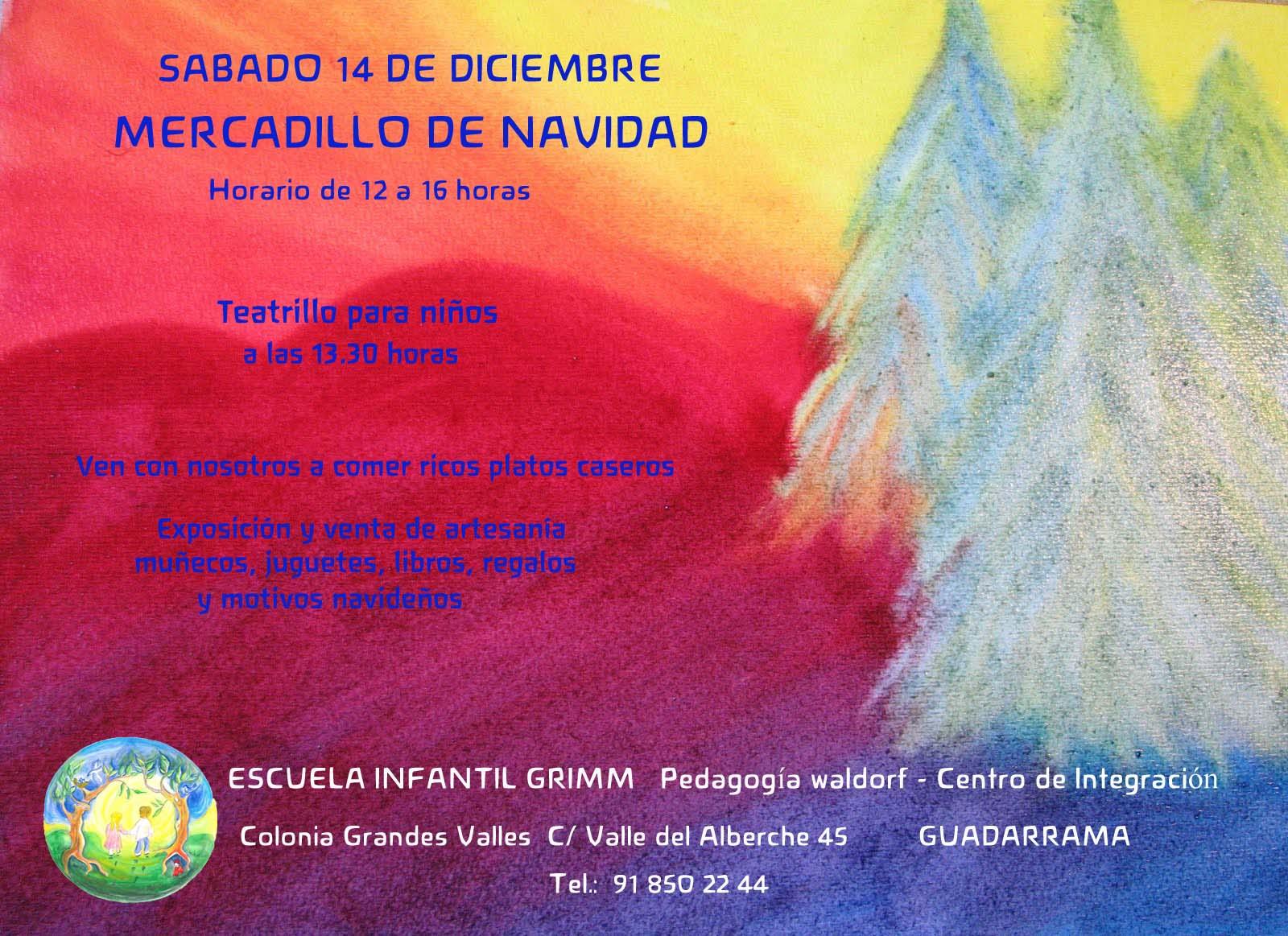 CARTEL MERCADILLO NAVIDAD 2013 DE LA ESCUELA INFANTIL GRIMM DE PEDAGOGÍA WALDORF EN GUADARRAMA MADRID